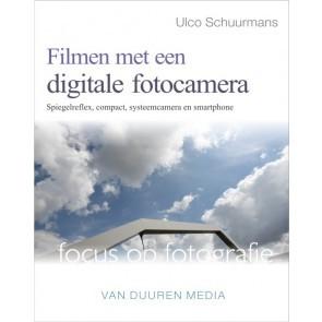 Focus op fotografie: Filmen met een fotocamera