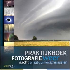 Birdpix - Praktijkboek fotografie: weer, nacht en natuurverschijnselen